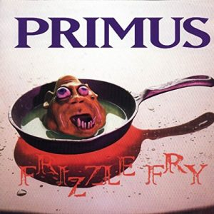 Frizzle Fry - Primus - Front